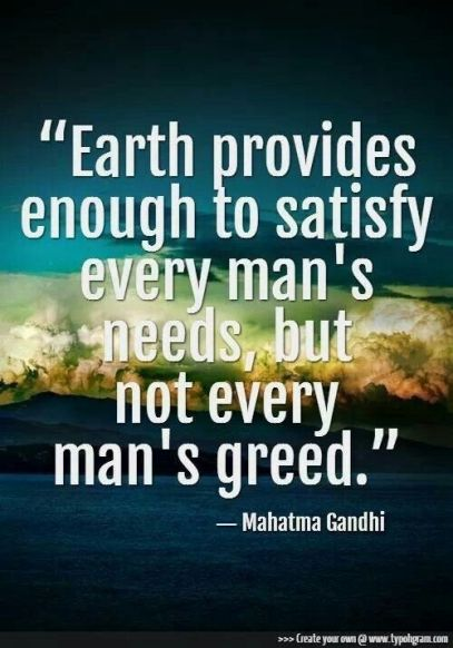 Gandhi Greed 99% 1% Wealth inequality Trump